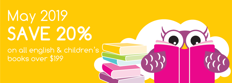 May 2019, Save 20% on all english & children's orders over $199