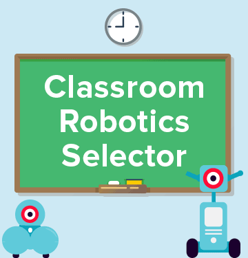 classroom robotics selector find out more