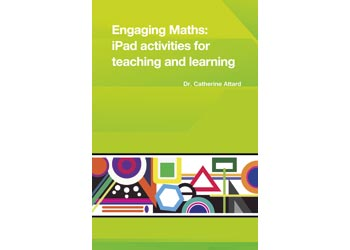 Engaging Maths: iPad Activities for Teaching – Dr Catherine Attard