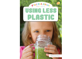 Sustainability: Using Less Plastic Big Book